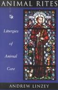 Animal Rites Liturgies of Animal Care
