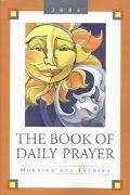 Book of Daily Prayer Morning and Evening, 2004