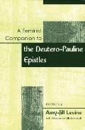 Feminist Companion to Paul Deutero-Paulie Writings