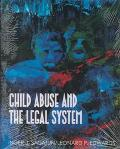 Child Abuse and the Legal System