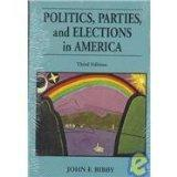 Politics, Parties, and Elections in America (The Nelson-Hall Series in Political Science)