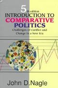 Introduction to Comparative Politics Challenges of Conflict and Change in a New Era