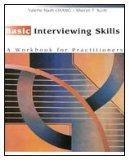 Basic Interviewing Skills: A Workbook for Practitioners (Methods / Practice of Social Work: ...