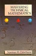Mastering Technical Mathematics - Norman H. Crowhurst - Paperback - 1st ed