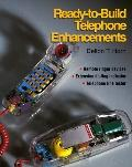 Ready-To-Build Telephone Enhancements