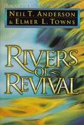 Rivers of Revival: How God Is Moving and Pouring Himself out on His People Today - Neil T. A...