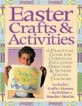 Gospel Light's Easter Crafts and Activities: A Practical Guide for Christian Education Direc...