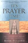 It's Prayer Time Prayer & Spiritual Warfare from the African-American Perspective