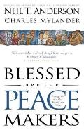 Blessed Are the Peacemakers Finding Peace With God, Yourself and Others