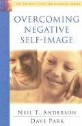 Overcoming Negative Self-Image