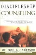 Discipleship Counseling: The Complete Guide to Helping Others Walk in Freedom and Grow in Ch...