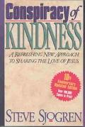 Conspiracy of Kindness A Refreshing Approach to Sharing the Love of Jesus With Others