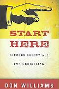 Start Here Kingdom Essentials for New Christians