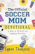 The Official Soccer Moms Devotional