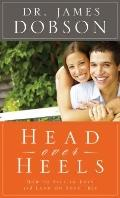 Head over Heels : How to Fall in Love and Land on Your Feet
