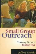 Small Group Outreach Turning Groups Inside Out