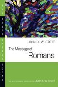 Message of Romans God's Good News for the World