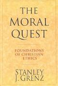 Moral Quest Foundations of Christian Ethics