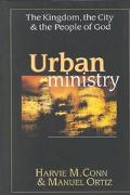 Urban Ministry The Kingdom, the City, & the People of God