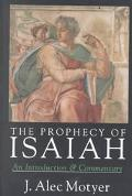 Prophecy of Isaiah An Introduction & Commentary