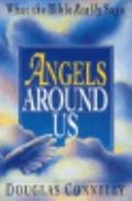 Angels around Us: What the Bible Really Says