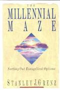 Millennial Maze Sorting Out Evangelical Options