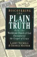 Discovering the Plain Truth: How the Worldwide Church of God Embraced the Gospel of Grace