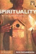Spirituality What Does It Mean to Be Spiritual?