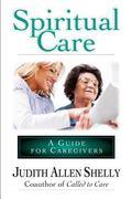 Spiritual Care A Guide for Caregivers