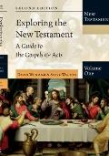 Exploring the New Testament, Volume 1: A Guide to the Gospels & Acts (Exploring the Bible)