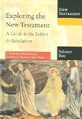 Exploring the New Testament A Guide to the Letters & Revelation