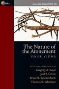 Nature of the Atonement Four Views