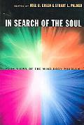 In Search Of The Soul Four Views Of The Mind-body Problem