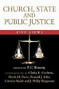 Church, State and Public Justice Five Views