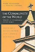 Community Of The Word Toward An Evangelical Ecclesiology