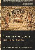Second Epistle of Peter and The Epistle of Jude An Introduciton and Commentary