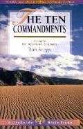 Ten Commandments 12 Studies for Individuals or Groups