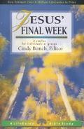 Jesus' Final Week