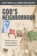 God's Neighborhood A Hopeful Journey in Racial Reconciliation and Community Renewal