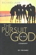 Pursuit of God in the Company of Friends