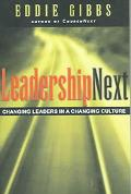Leadershipnext Changing Leaders in a Changing Culture