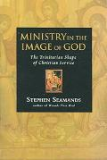 Ministry in the Image of God The Trinitarian Shape of Christian Service