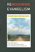 Reimagining Evangelism Inviting Friends on a Spiritual Journey