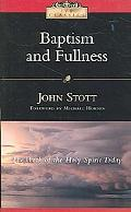 Baptism And Fullness The Work of the Holy Spirit Today
