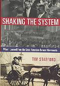 Shaking the System What I Learned from the Great American Reform Movements