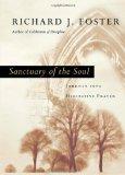 Sanctuary of the Soul: Journey into Meditative Prayer (Renovare Resources Renovare Resources)