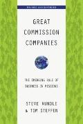 Great Commission Companies : The Emerging Role of Business in Missions
