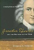 Jonathan Edwards and the Ministry of the Word: A Model of Faith and Thought