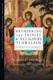 Rethinking the Trinity and Religious Pluralism: An Augustinian Assessment (Strategic Initiat...
