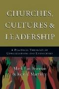 Churches, Cultures and Leadership : A Practical Theology of Congregations and Ethnicities
